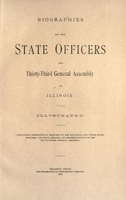 Biographies of the state officers and Thirty-third General Assembly of Illinois .. PDF