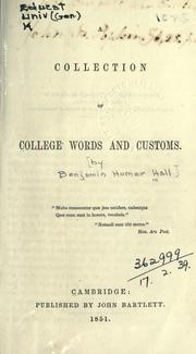 A collection of college words and customs by Benjamin Homer Hall
