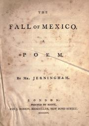 The fall of Mexico by Jerningham Mr.