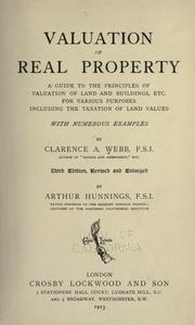 Valuation of real property by Clarence Albert Webb