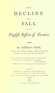 The decline and fall of the English system of finance by Thomas Paine