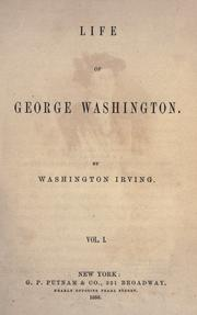 Cover of: Life of George Washington by Washington Irving