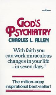 Gods Psychiatry by Charles L. Allen