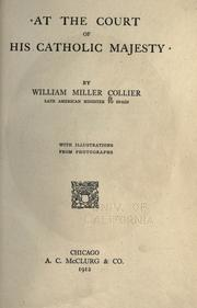 At the court of His Catholic Majesty by William Miller Collier