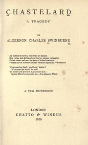 Chastelard by Swinburne, Algernon Charles