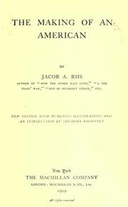 The making of an American by Jacob A. Riis