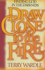 Draw close to the fire PDF