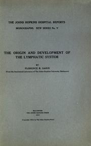 The origin and development of the lymphatic system by Florence Rena Sabin