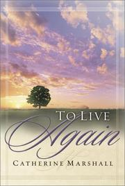 To live again by Marshall, Catherine