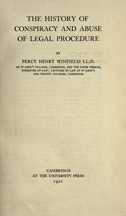 The history of conspiracy and abuse of legal procedure by Winfield, Percy Henry Sir
