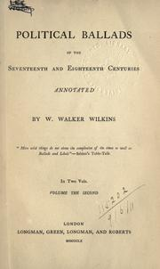 Political ballads of the seventeenth and eighteenth centuries by William Walker Wilkins