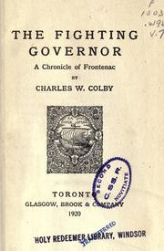 The fighting governor by Colby, Charles W.