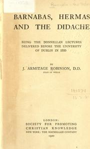 Barnabas, Hermas and the Didache by J. Armitage Robinson