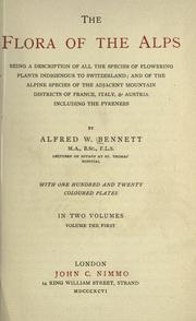 The flora of the Alps by Alfred W. Bennett
