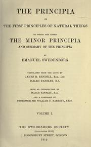 The principia, or The first principles of natural things.. by Emanuel Swedenborg