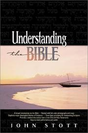 Understanding the Bible by John R. W. Stott