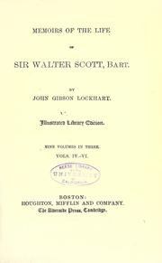 Memoirs of the life of Sir Walter Scott, bart by J. G. Lockhart