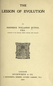 The lesson of evolution by Frederick Wollaston Hutton