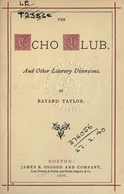 The echo club, and other literary diversions PDF