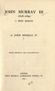 Cover of: John Murray III, 1808-1892 by John (IV) Murray