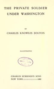 The private soldier under Washington by Bolton, Charles Knowles