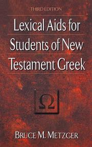 Lexical aids for students of New Testament Greek by Bruce Manning Metzger