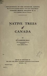 Native trees of Canada by Morton, B. R.