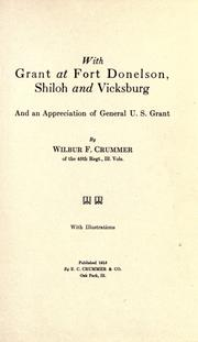 With Grant at Fort Donelson, Shiloh and Vicksburg by Wilbur Fisk Crummer