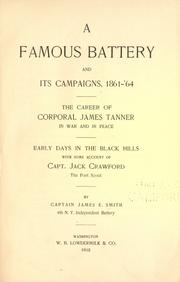 A famous battery and its campaigns, 1861-'64 by Smith, James E.