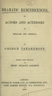 Cover of: Dramatic reminiscences by Vandenhoff, George
