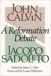A Reformation debate by Jean Calvin
