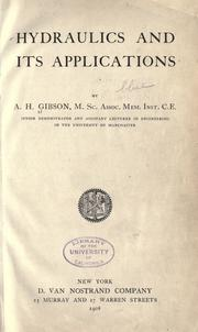 Hydraulics and its applications by A. H. Gibson
