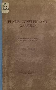 Blaine, Conkling and Garfield by Johnson Brigham