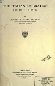 The Italian emigration of our times by Robert Franz Foerster