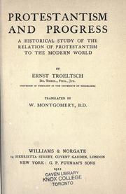 Protestantism and progress by Ernst Troeltsch