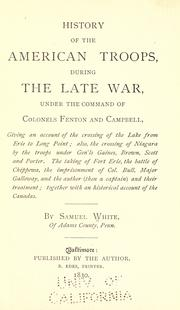 History of the American troops, during the late war, under the command of Cols. Fenton and Campbell PDF