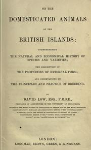 Cover of: On the domesticated animals of the British islands by Low, David