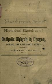 Historical sketches of the Catholic Church in Oregon, during the past forty years PDF