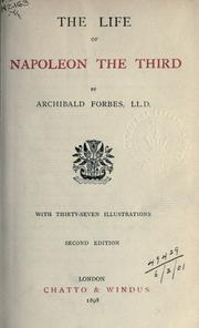 The life of Napoleon the Third by Archibald Forbes
