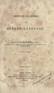 A critical grammar of the Hebrew language by Isaac Nordheimer