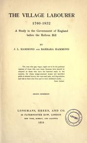 Cover of: The village labourer 1760-1832 by Hammond, J. L.