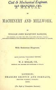 A manual of machinery and millwork by Rankine, William John Macquorn