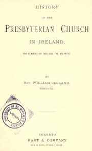 History of the Presbyterian Church in Ireland by William Cleland