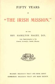 "Fifty years in ""The Irish mission"" by Hamilton Magee"