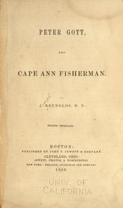 Peter Gott, the Cape Ann fisherman by J. Reynolds