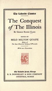 Cover of: The conquest of the Illinois by George Rogers Clark