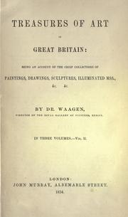 Treasures of art in Great Britain by Gustav Friedrich Waagen
