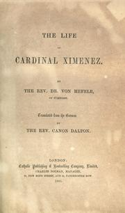 The life of Cardinal Ximenez by Karl Joseph von Hefele