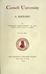 Cornell University, a history by Waterman Thomas Hewett