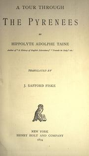 A tour through the Pyrenees by Hippolyte Taine
